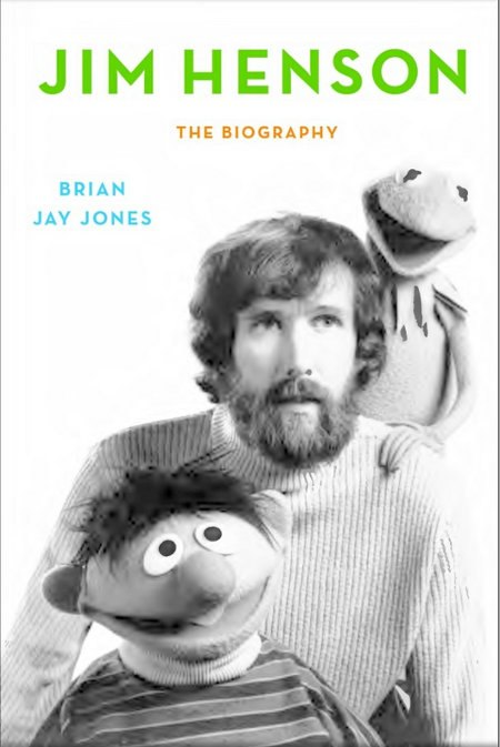 Book Review - Jim Henson: The Biography