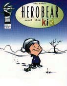 Herobear a comic book by Mike Kunkel. © Mike Kunkel.