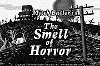 Download a Quicktime movie of The Smell of Horror. 1.2 MB. © Mitch Butler.