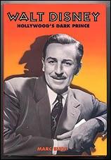 Was Walt Disney A Saint An Evil Sinner Or The Devil Incarnate The