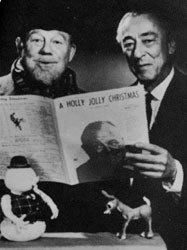 Burl Ives (left) and Rudolph the Red-Nosed Reindeer songwriter Johnny Marks combined forces to make this Christmas perennial. Courtesy of RankinBass.com. © 2002 Rankin/Bass Productions.