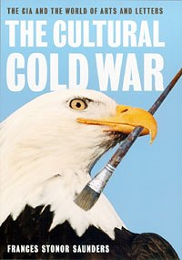 Frances Stoner Saunders discusses the CIA's Militant Liberty policy in her book The Cultural Cold War.