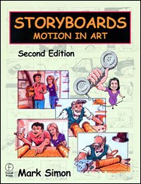 Storyboards: Motion in Art, 2nd Edition (published by Focal Press).