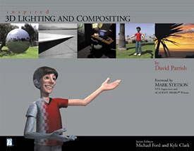 All images from Inspired 3D Lighting and Compositing by David Parrish, series edited by Kyle Clark and Michael Ford. Reprinted with permission.