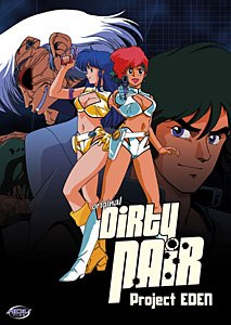 Dirty Pair comes to DVD after being a huge American hit in the 1980s. © A.D.V. Films.