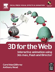 All images from 3D for the Web by Carol MacGillivray and Anthony Head. Reprinted with permission.