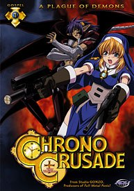 High-quality animation, action and suspense are highlights of Chrono Crusade, but its techno babble and Catholic doctrine/Celtic spiritualism mishmash confuse the viewer.
