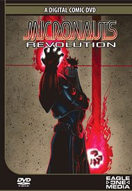 Eagle One Media will release the DVD Micronauts: Revolution based on the popular toy line this summer.