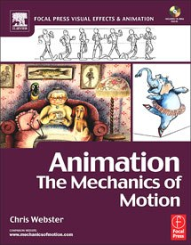 Animation: The Mechanics of Motion by Chris Webster.