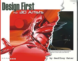 Design First for 3D Artists by Geoffrey Kater.