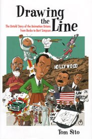 Is there a business that is not at times hell for its workers? Tom Sito's Drawing The Line exposes past animators who were exploited and watched their creations earn millions for the studios while their own wallets remained thin.