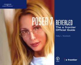 All images from Poser 7 Revealed: The e frontier Official Guide by Kelly L. Murdock.
