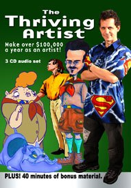 The Thriving Artist: Make Over $100,000 per Year as an Artist. Cover art by Mark Simon and Travis Blaise.