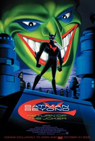 Batman Beyond: Return of the Joker is one indication that direct-to-video films are the new graphic novel. © Warner Bros. All rights reserved.