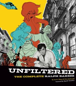 Reading Unfiltered mimics the experience of watching one of Bakshi's films.
