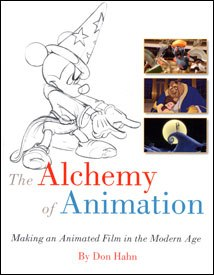 Don Hahn's The Alchemy of Animation deserves a spot on the shelf next to other classic reference books for the aspiring animator.