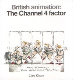 Clare Kitson's book discusses the golden age of British animation, chronicling it and lamenting its passing.