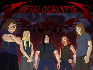 Who will come out on top when Andy Richter, Al Pacino and Gene Hackman battle the Metalocalypse? ™ & © 2006 Cartoon Network.
