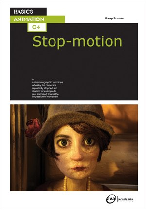 Barry Purves reveals how stop-motion is a vital form for telling certain kinds of stories. Image courtesy of AVA Books.