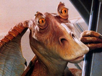 There was something good about Jar Jar Binks?