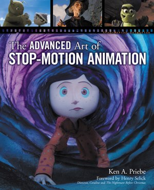 Buy The Advanced Art of Stop-Motion Animation by