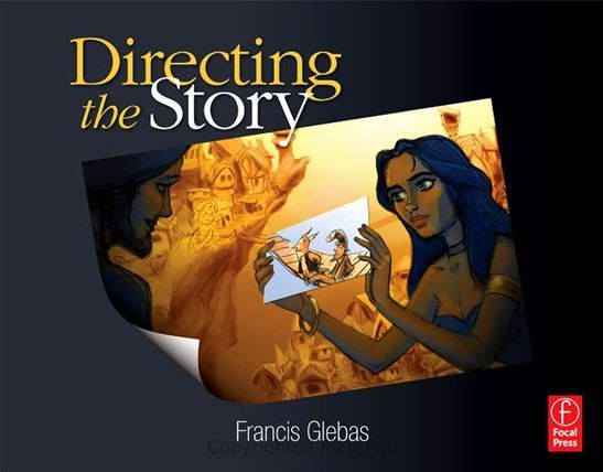 Cover image of Directing the Story by Francis Glebas.
