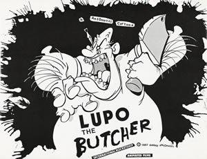 """Danny Antonucci's """"Lupo The Butcher"""""""