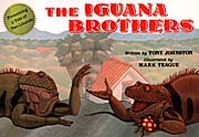 The Iguana Brothers, a tale of two lizards by Tony Johnston, with illustrations by Mark Teague. © Scholastic Inc.