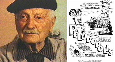 Italo-Argentine cartoonist Quirino Cristiani created El Apóstol (1917), the first known animated feature, and Peludópolis (1931), the first animated feature with sound, both about the political corruption in Buenos Aires.