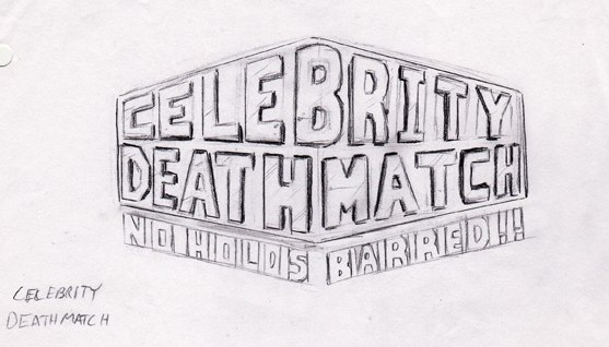 My original Celebrity Deathmatch logo design