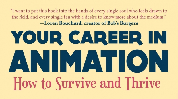 'Your Career in Animation: How to Survive and Thrive' Now Available