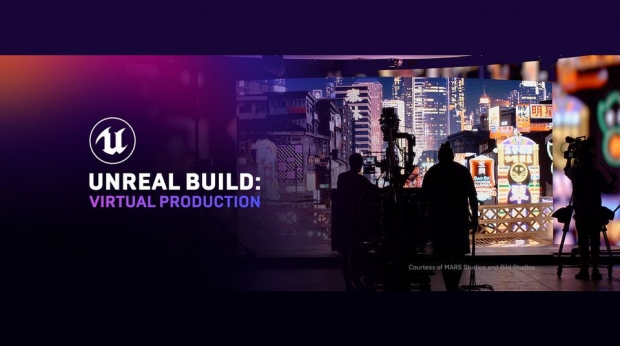 Epic Games Presents 'Unreal Build: Virtual Production' Open for Registration
