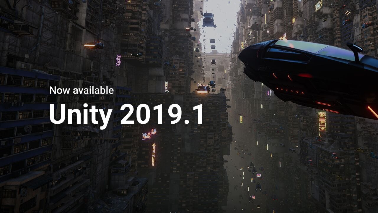 Unity 2019 1 Now Available for Download | Animation World Network
