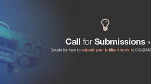 SIGGRAPH Issues 2014 Call For Submissions