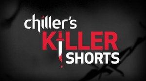 "Chiller Launches ""Killer Shorts"" Film Contest"