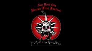 New York City Horror Film Festival Issues Call for Entries