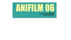 CALL FOR ENTRIES - ANIFILM, International Festival of Animated Films, Trebon