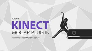 Reallusion Upgrades Mocap Plug-in for New Kinect Xbox One