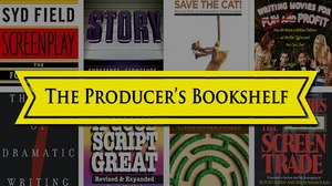 WHY PRODUCERS MUST STUDY SCREENWRITING