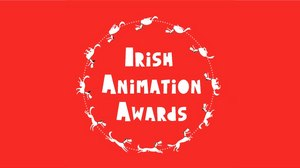 Second Biennial Irish Animation Awards Set for March 25