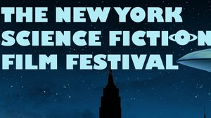 New York Science Fiction Film Festival Announces Inaugural Lineup