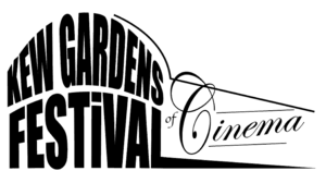Kew Gardens Festival of Cinema WANTS YOUR FILMS!!