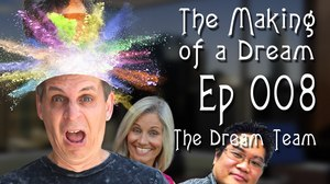 'The Making of a Dream' Episode 8: The Dream Team
