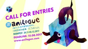 Call for Entries for the Anilogue International Animation Festival 2017