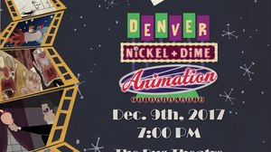 The Denver Nickel + Dime Animation Extravaganza