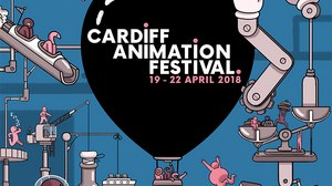 Cardiff Animation Festival Sets Agenda for 2018 Edition