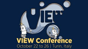 VIEW Conference Set For October 22 – 26 in Turin, Italy