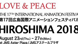 The 17th International Animated Film Festival – Hiroshima 2018