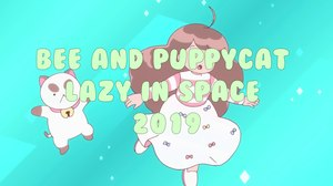FIRST LOOK: 'Bee & PuppyCat: Lazy in Space' Heading to VRV in 2019