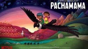 Juan Antin's 'Pachamama' To Debut on Netflix This June